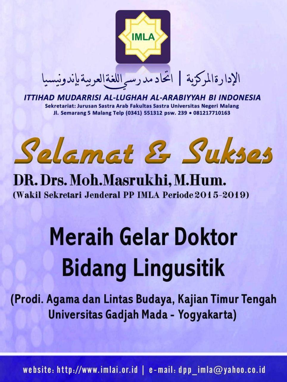 Selamat dan Sukses Dr. Drs. Moh. Masrukhi M.Hum
