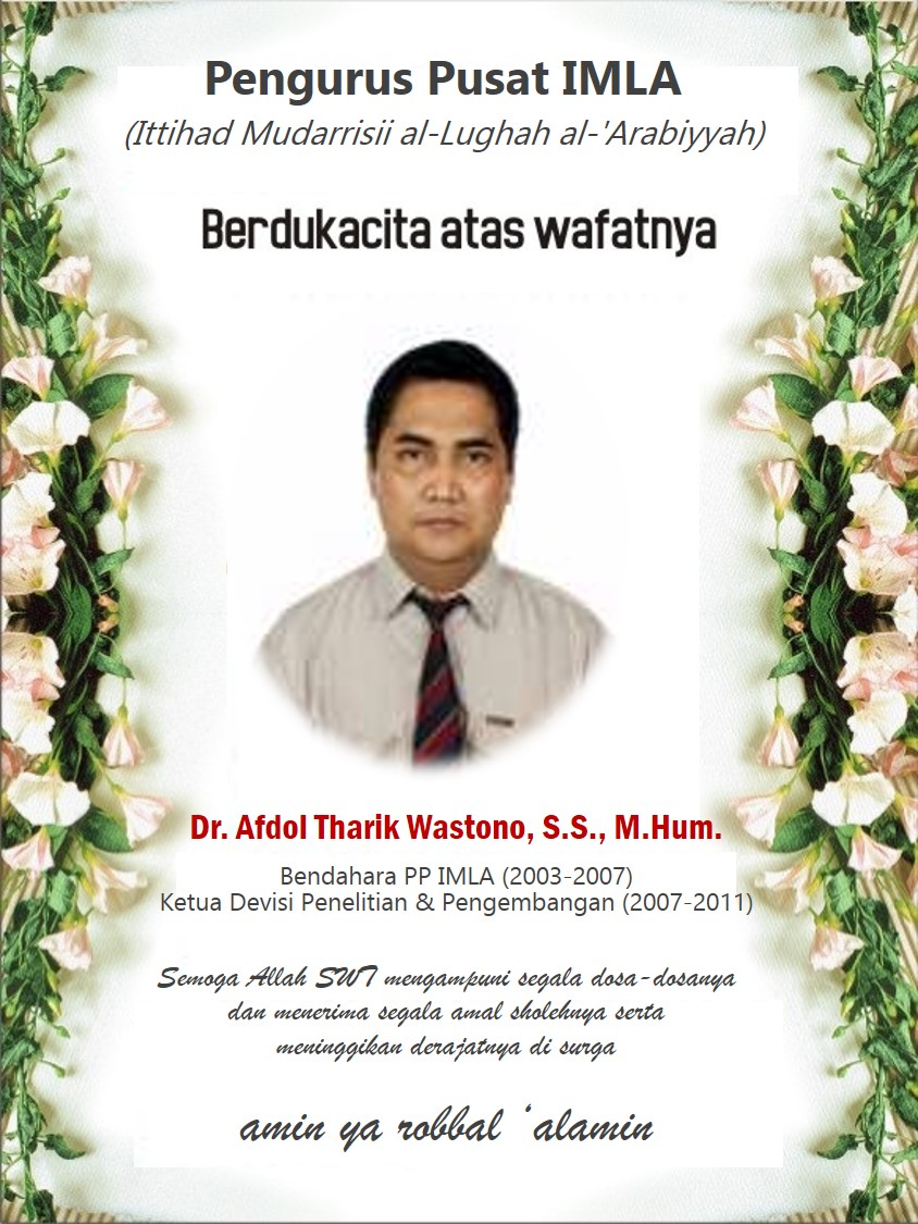Berita dukacita atas wafatnya Dr. Afdol Tharik Wastono Bendahara IMLA periode 2003-2007
